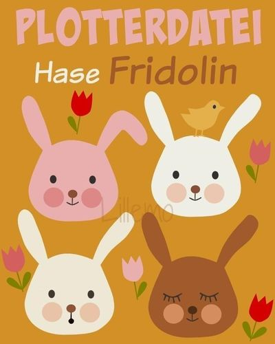 Plottdatei ♥ Hase Fridolin