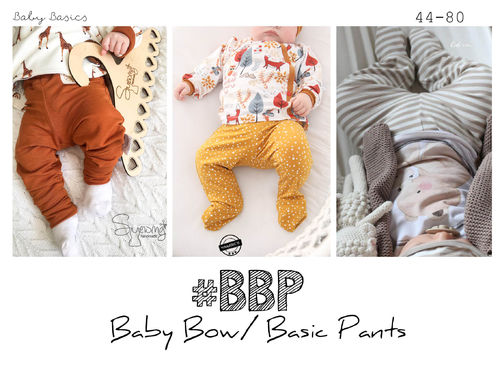 #BBP Baby Bow/Basic Pants 44-80  inkl. A4/ A1/ Beamerdatei